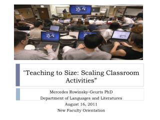 """Teaching to Size: Scaling Classroom Activities"""