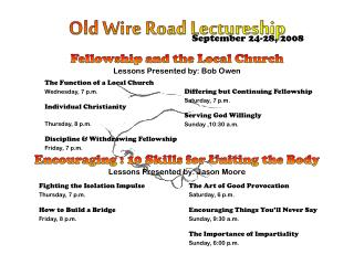 Old Wire Road Lectureship