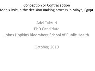 Conception or Contraception Men's Role in the decision making process in Minya, Egypt