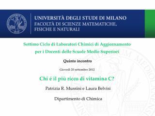 Settimo Ciclo di Laboratori Chimici di Aggiornamento  per i Docenti delle Scuole Medie Superiori