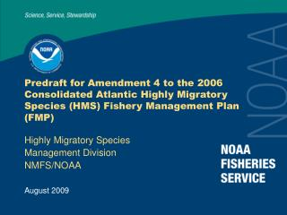 Highly Migratory Species Management Division NMFS/NOAA