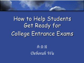 How to Help Students Get Ready for College Entrance Exams