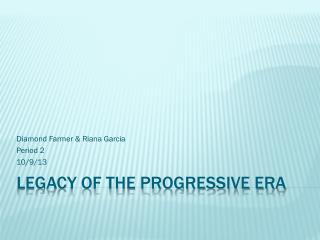 Legacy of the Progressive Era