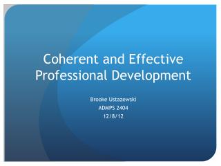 Coherent and Effective Professional Development