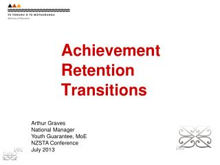 A chievement R etention T ransitions