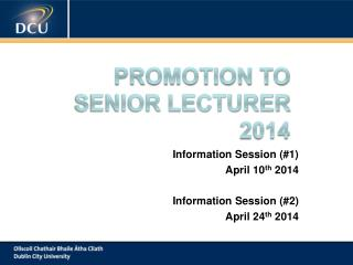 Promotion to             Senior Lecturer 2014
