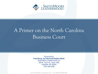 A Primer on the North Carolina  Business Court