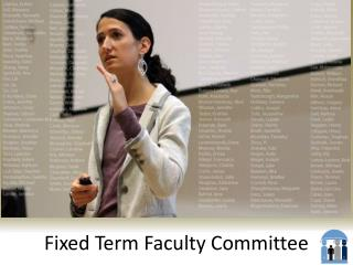 Fixed Term Faculty Committee