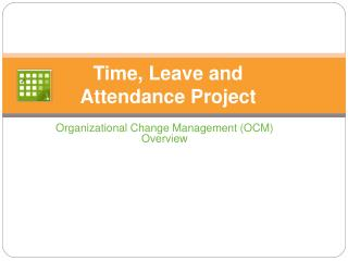 Time, Leave and  Attendance Project