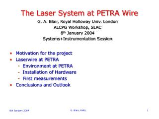 The Laser System at PETRA Wire
