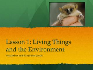 Lesson 1: Living Things and the Environment