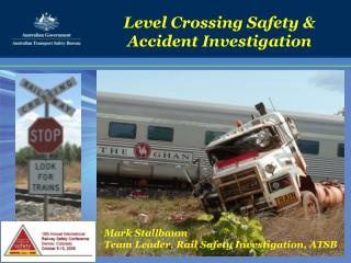 Level Crossing Safety  Accident Investigation