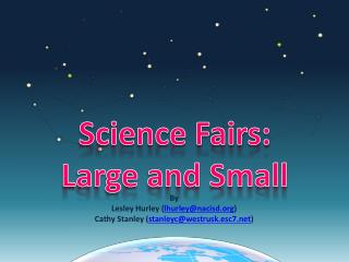 Science Fairs: Large and Small
