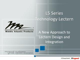 L5 Series Technology Lectern