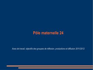 Pôle maternelle 24