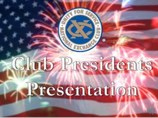 Club Presidents Presentation