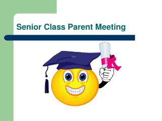 Senior Class Parent Meeting