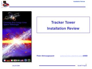 Tracker Tower  Installation Review