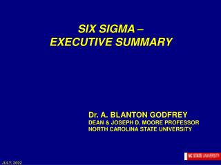 SIX SIGMA – EXECUTIVE SUMMARY