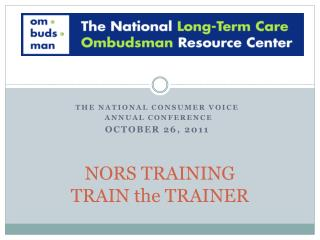 NORS TRAINING TRAIN the TRAINER
