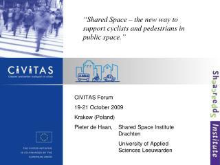 CIVITAS Forum 19-21 October 2009 Krakow (Poland)