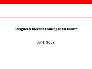 Energizer & Creeden Teaming up for Growth