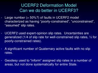 UCERF2 Deformation Model Can we do better in UCERF3?