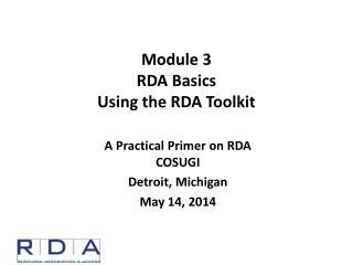 Module 3 RDA Basics Using the RDA Toolkit