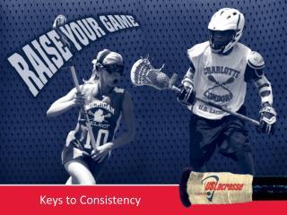 Keys to Consistency