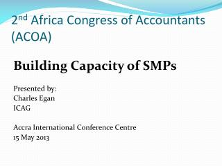 2 nd  Africa Congress of Accountants (ACOA)