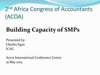 2 nd  Africa Congress of Accountants (ACOA)