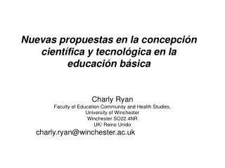 Nuevas propuestas en la concepción científica y tecnológica en la educación básica