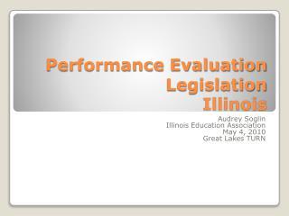 Performance Evaluation Legislation  Illinois