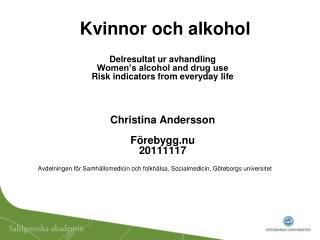 Avdelningen för Samhällsmedicin och folkhälsa, Socialmedicin, Göteborgs universitet