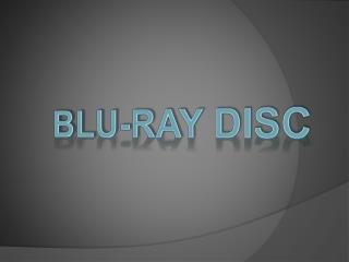 Blu -Ray disc