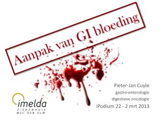 Aanpak van GI bloeding