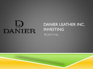 Danier Leather Inc.  Investing