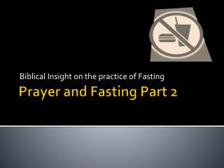Prayer and Fasting Part 2