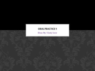Oral Practice 1
