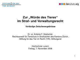 """Zur """"Würde des Tieres""""  im Straf- und  Verwaltungsrecht Vorläufige Zwischenergebnisse"""