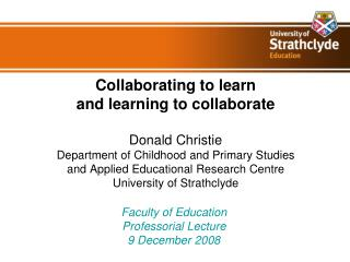 Faculty of Education  Professorial Lecture 9 December 2008
