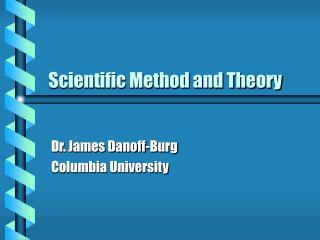 Scientific Method and Theory