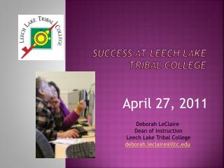 SUCCESS at Leech Lake Tribal College