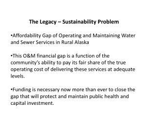 The Legacy – Sustainability Problem