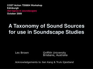 A Taxonomy of Sound Sources for use in Soundscape Studies