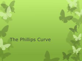 The Phillips Curve