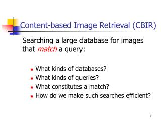 Content-based Image Retrieval CBIR