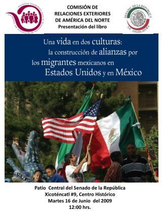 COMISIÓN DE RELACIONES EXTERIORES DE AMÉRICA DEL NORTE  Presentación del libro