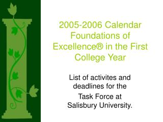2005-2006 Calendar  Foundations of Excellence� in the First College Year