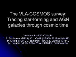 The VLA-COSMOS survey:  Tracing star-forming and AGN galaxies through cosmic time
